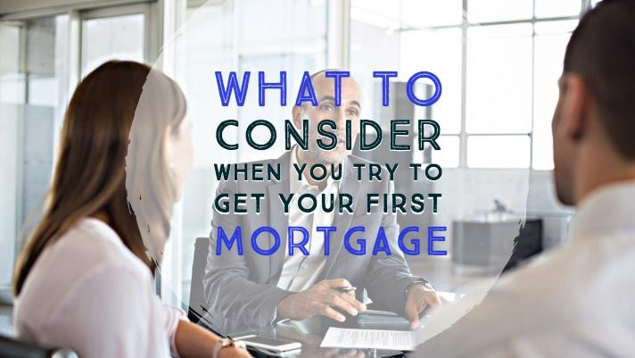 First Mortgage | 12 Things to Consider Before You Apply