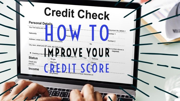 How to Improve Your Credit Score to Buy a House