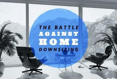 Reasons to downsize a home and the benefits of downsizing