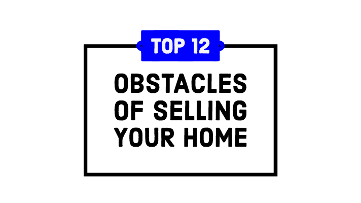 Obstacles to sell your home