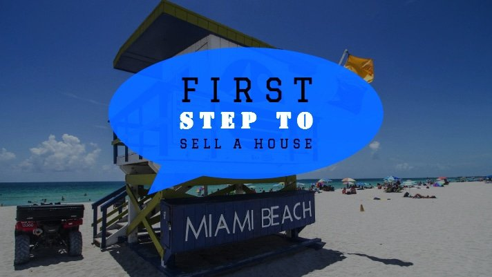 First Steps To Sell A House In Miami