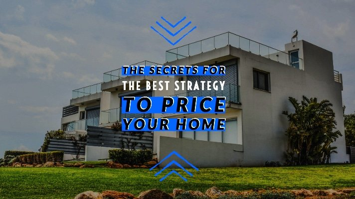 Best Strategy To Price Your Home | Nail The Price Tag