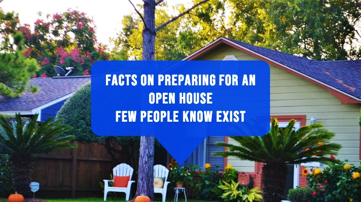 Preparing for an Open House  | Tips few People Know